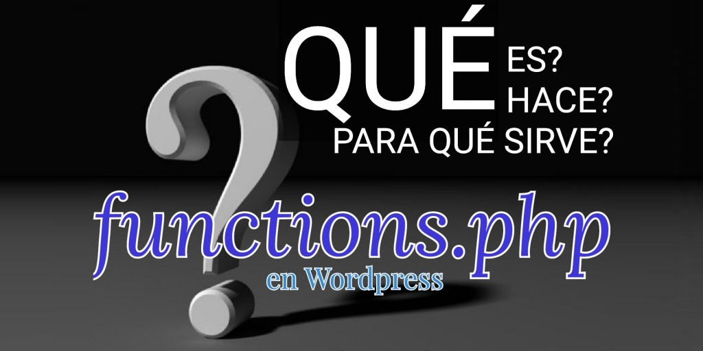 Archivo functions.php de Wordpress