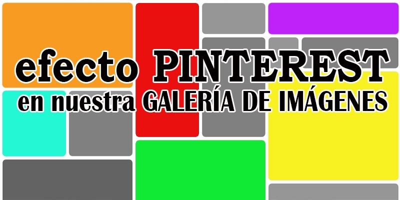 efecto PINTEREST en galeria de imágenes