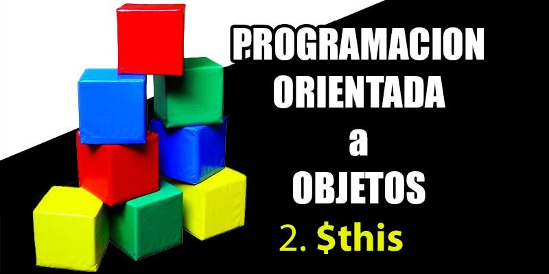 palabra this en Programacion orientada a objetos