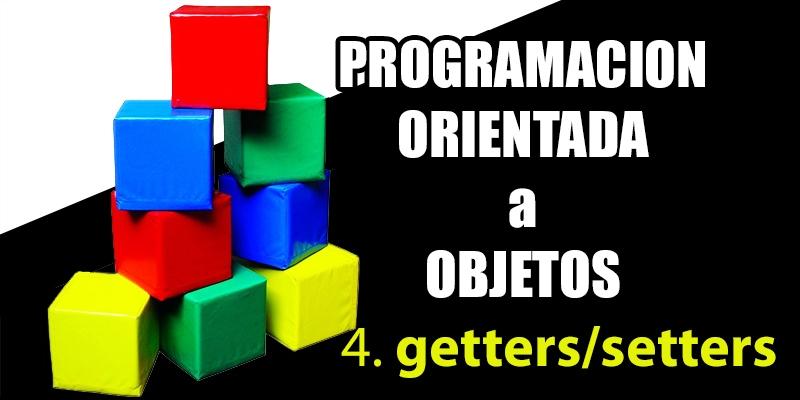 getters y setters en programacion orientada objetos