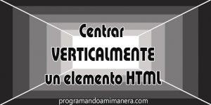 Como centrar verticalmente un elemento HTML