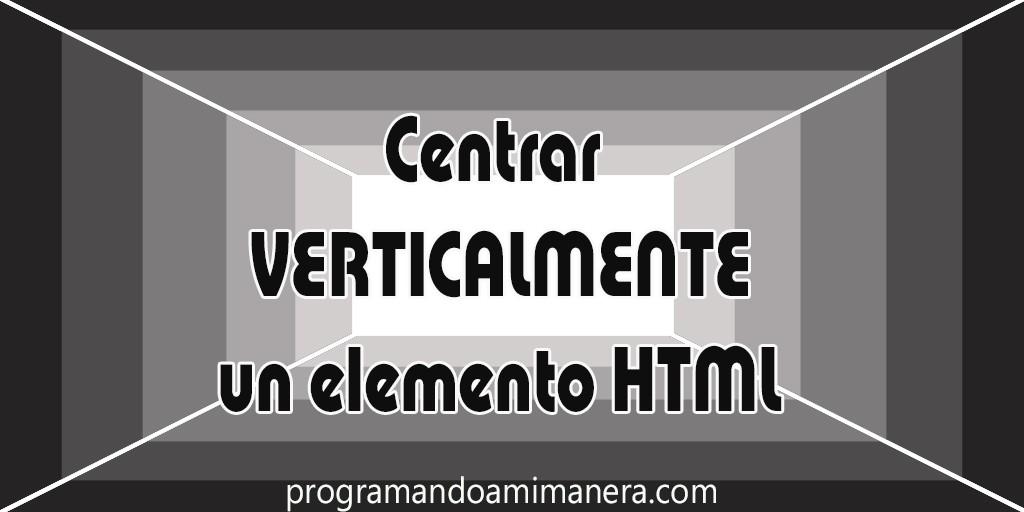centrar verticalmente un elemento html