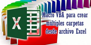 Macro para crear carpetas desde archivo Excel
